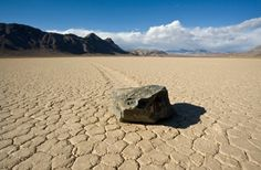 mystery of Death Valleys moving rocks solved--thin sheets of ice http://news.discovery.com/earth/weather-extreme-events/mystery-of-death-valleys-moving-rocks-solved-140827.htm