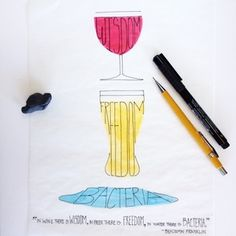 Wine is wisdom, beer is freedom. - Illustration by Madeline Trait