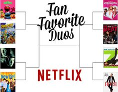 A fun bracket to determine fan favorite duos in cartoons, television and movies available to stream on Netflix. #StreamTeam