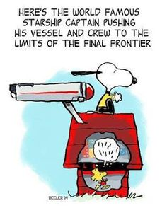 Starship Captain Pushing His Vessel and Crew to the Limits of the Final Frontier - Snoopy and Woodstock On the Starship Enterprise Nave Enterprise, Star Trek Enterprise, Star Trek Voyager, Star Trek Starships, Snoopy Love, Charlie Brown And Snoopy, Snoopy And Woodstock, Star Wars Film, Spock
