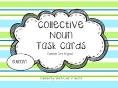 Collective Noun Task Cards - Great for Ticket Out the Door or Centers