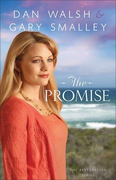 The Promise by Dan Walsh & Gary Smalley  Releases September 2013