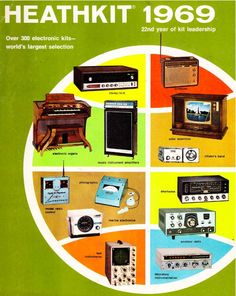 You could make just about anything with a HeathKit.