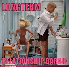 Long term relationship Barbie. just