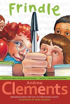 Frindle, Andrew Clements -- When Nick learns some interesting information about how words are created, suddenly he's got the inspiration for his best plan ever.the frindle. Who says a pen has to be called a pen? Why not call it a frindle? Andrew Clements, Good Books, My Books, Free Books, Frindle, Realistic Fiction, Thing 1, Chapter Books, Book Authors