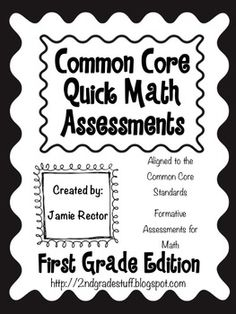 Common Core Math Quick Assessments: 1st Grade Edition