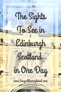 The Sights to See in Edinburgh Scotland in One Day - I went on a tour to see the sights of the city. My tour included Edinburgh Castle, The Royal Yacht Britannia and Princes Street #scotland #edinburgh #citysights #cruise #uk #europe