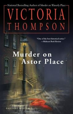 Murder on Astor Place (Gaslight Mysteries) by Victoria Thompson,