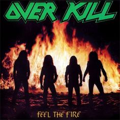 Overkill Feel the Fire | Sticker for $3.00  http://www.jsrdirect.com/merch/overkill/feel-the-fire-sticker  #overkill #jsr #jsrdirect #direct #metal #thrashmetal #thrash #merch #merchandise #metalmerch #feelthefire #feel #the #fire