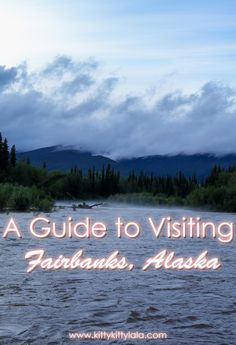 A Guide to Visiting Fairbanks, Alaska - Planning a trip to Fairbanks? Use this guide to help you plan where to stay and what to do!