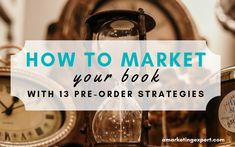 How to market your book with 13 rock solid pre-order strategies that will bring in early buyers and promote early sales and early reviews! Writing Romance, Romance Authors, Romance Books, Writing A Book, Sell Your Books, Marketing Opportunities, Order Book, Book Signing, Book Publishing