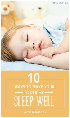 Let us look at some of the common sleeping problems in toddlers and possible solutions for them.