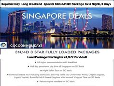 Republic Day Long Weekend Special SINGAPORE Package for 3 Nights/4 Days