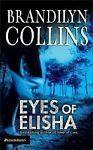 Eyes of Elisha (Chelsea Adams Series #1), Brandilyn Collins, 0310239680, Book, A