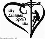 My Lineman Spoils Me Vinyl Decal www.linemanbarn.com