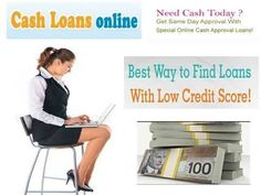 Cash Loans Online- Get Sufficient Cash support from Lenders With Easy Repay Option Cash Loans Online, Cash Today, Need Cash, Quick Cash, Credit Score, Easy