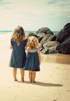 My sister is my shadow and I am hers. For we are always together.