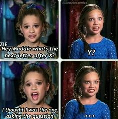 I love memes from Dance Moms they are so funny! Dance Moms Quotes, Dance Moms Funny, Dance Moms Facts, Dance Moms Dancers, Dance Mums, Dance Moms Chloe, Watch Dance Moms, Dance Moms Girls, Mom Jokes