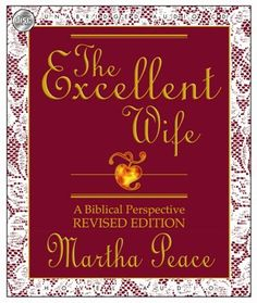 The Excellent Wife: A Biblical Perspective Revised Editio... https://www.amazon.fr/dp/1596444355/ref=cm_sw_r_pi_dp_x_InXnzbMHY4Z22