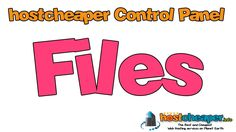 hostcheaper control panel - files  The Best and Cheapest Web Hosting services on Planet Earth https://www.hostcheaper.info