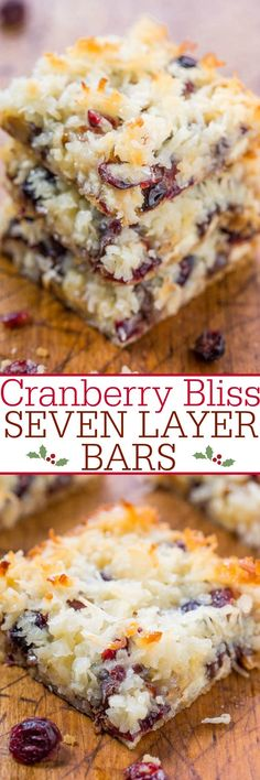 Cranberry Bliss Seven Layer Bars - A marriage of the famous Starbucks Cranberry Bliss Bars with Seven Layer Bars! White chocolate, cranberries, coconut, and so good! Fast and super easy! (easy desert recipes fast and) Köstliche Desserts, Holiday Baking, Christmas Desserts, Christmas Baking, Delicious Desserts, Dessert Recipes, Yummy Food, Bar Recipes, Recipies