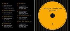 Mariano Massolo Quinteto. Interior digipack + CD toast. Diseño y realización Carlos Carpintero.