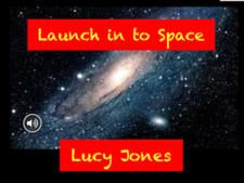 Launch in to Space by Lucy Jones