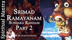 Srimad Ramayanam - Sundara Kandam Part 2 || By Sri Dushyanth Sridhar || ...