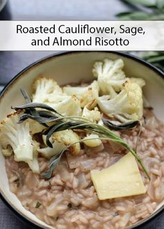 Creamy and full of flavor, this Roasted Cauliflower, Sage, and Almond Risotto is a delicious dinner your family will love sitting down to.