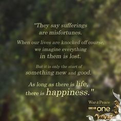 From the wonderful BBC adaptation of War & Peace Mom Quotes, Words Quotes, Wise Words, Life Quotes, Sayings, Qoutes, War And Peace Quotes, War And Peace Bbc, Tolstoy Quotes