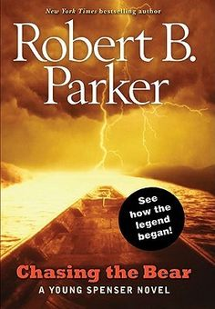 Chasing The Bear by Robert B Parker