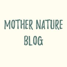 Mother Nature, Blog, Home Decor, Decoration Home, Room Decor, Blogging, Home Interior Design, Nature, Mother Earth