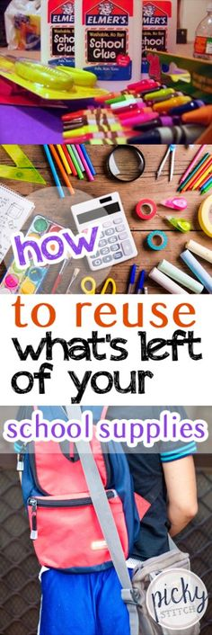 How to Reuse What's Left of Your School Supplies - Reuse Your School Supplies, School Supplies, How to Repurpose School Supplies, Things to Do With Old School Supplies, How to Reuse Old School Supplies