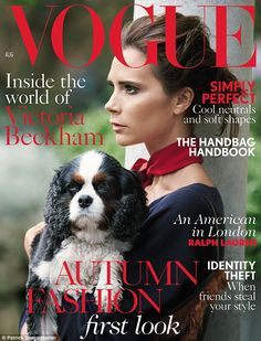 Cover girl: Victoria Beckham looks stunning as she graces the August issue of Vogue magazine with an adorable puppy in hand