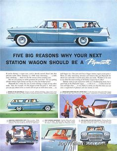 1958 Plymouth station wagon. Ours was green. With the back seats laid flat, there was enough space for a twin mattress AND suitcases! Good times.