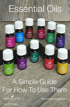Essential Oils - A Simple Guide For How To Use Them from NewtonCustomInteriors.com Confused about how to use your essential oils?  This guide will tell you everything you need to start enjoying the benefits of essential oils.