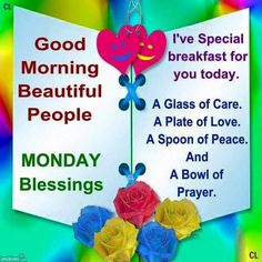 Breakfast with a difference Monday Morning Prayer, Monday Morning Greetings, Good Morning Monday Images, Happy Monday Morning, Morning Prayer Quotes, Monday Prayer, Good Morning Messages, Good Morning Quotes, Happy Friday