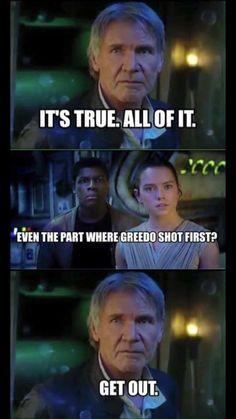 Greedo shot first