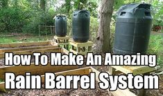 How To Make An Amazing Rain Barrel System. away from building it would be easier to hide this type of catchment system if it is not allowed in your state.