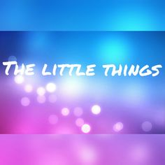 ~The little things~ Made by Hannelore Leemans