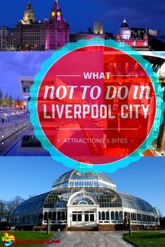 14 Things to Do On a Quick Break in Liverpool | Attractions and What to avoid #experienceliverpool #YNWA