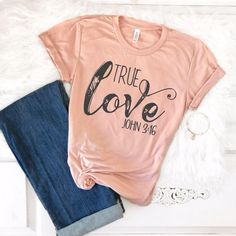 Christian Shirt, True Love T-Shirt, Christian Tee, Christian Women's T-Shirt, Christian t shirt, John 3:16 Christian Apparel, Valentines Day https://www.etsy.com/listing/553032800/christian-shirt-true-love-t-shirt