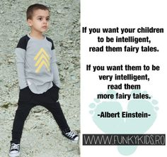 """True story: """"If you want your children to be intelligent, read them fairy tales"""" -Einstein Girl Scout Crafts, Funky Design, Colourful Outfits, Education Quotes, Albert Einstein, Girl Scouts, True Stories, Your Child, Black Pants"""