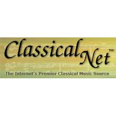Classical Net: The Internet's Premier Classical Music Source Music School, Music Class, Music Education, Music Websites, Sound Stage, Streaming Sites, Recorder Music, Music Online, Teaching Music