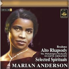 Searchable Database of Sound Recordings of Concert Negro Spirituals for Solo Voice - An Art of the Negro Spiritual Project Marian Anderson, Opera Singers, African American Women, Conductors, Orchestra, Album Covers, The Voice, The Selection, Spirituality