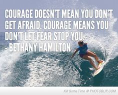 After losing an arm, we could all learn a thing or two about perseverance from Bethany Hamilton... How has she impacted your life??
