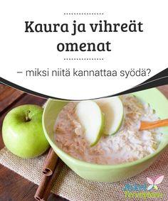 Kaura ja vihreät omenat - miksi niitä kannattaa syödä?   Kauraa ja vihreää omenaa sisältävä smoothie – oletko jo kuullut tämän juoman mahtavista #terveyshyödyistä? Nauti sitä joka#aamiaisen #yhteydessä!  #Terveellisetelämäntavat