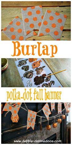 DIY burlap polka dot fall banner