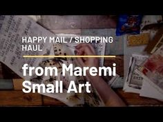 Subscriber Happy mail and Haul from Maremi Small Art - YouTube