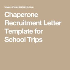 Chaperone Recruitment Letter Template for School Trips